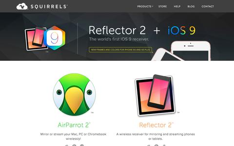 Screenshot of Home Page airsquirrels.com - Squirrels - Apps to go nuts for. Creators of AirParrot, Reflector and Slingshot. - captured Oct. 1, 2015