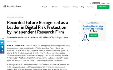 Screenshot of Press Page recordedfuture.com - Recorded Future Recognized as a Leader in Digital Risk Protection by Independent Research Firm - captured Aug. 4, 2018