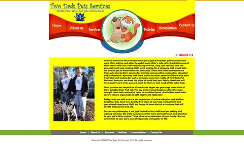 Screenshot of About Page twodadspets.com - Find out more about us for Pet Sitting, Dog Walking and fully licensed, bonded and insured services - contact Two Dads Pet Services for quality professional care - captured Oct. 7, 2014
