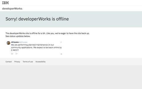 IBM developerWorks : Site maintenance