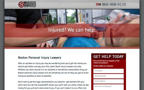 Screenshot of Landing Page stoneinjurylawyers.com - Boston Personal Injury Lawyers - Jason Stone Injury Lawyers - captured Oct. 27, 2014