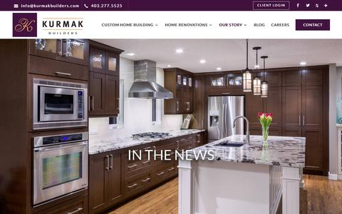 Screenshot of Press Page kurmakbuilders.com - In The News | Kurmak Builders | Home Renovations Calgary - captured Oct. 17, 2017