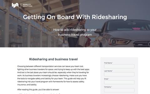 Screenshot of Landing Page lyft.com - Guide to Ridesharing And Business Travel Programs | Lyft - captured May 20, 2016