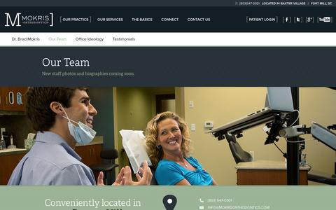 Screenshot of Team Page mokrisorthodontics.com - Our Team | Fort Mill, SC Orthodontist | Mokris Orthodontics - captured Feb. 23, 2016