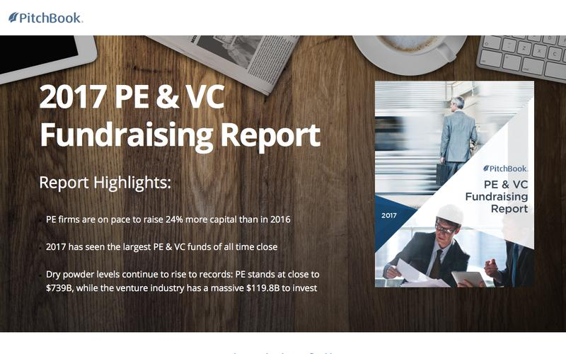 PitchBook 2017 PE & VC Fundraising Report