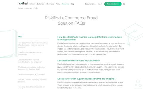 Screenshot of FAQ Page riskified.com - Frequently Asked Questions About our eCommerce Fraud Solution | Riskified - captured Feb. 6, 2018