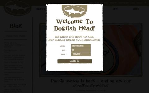 Screenshot of Blog dogfish.com - | Dogfish Head Craft Brewed Ales | Off Centered Stuff For Off Centered People - captured Sept. 6, 2016
