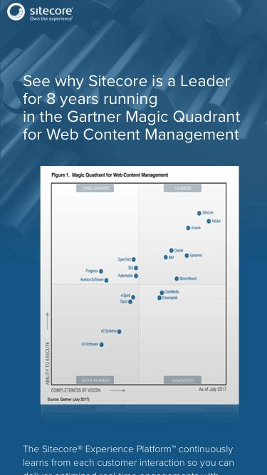 See why Sitecore is a Leader for 8 years running  in the Gartner Magic Quadrant for Web Content Management  | Sitecore