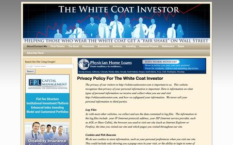 Screenshot of Privacy Page whitecoatinvestor.com - Privacy Policy For The White Coat Investor | The White Coat Investor- Investing And Personal Finance Information For Physicians, Dentists, Residents, Students, And Other Highly-Educated Busy Professionals - captured Oct. 31, 2014