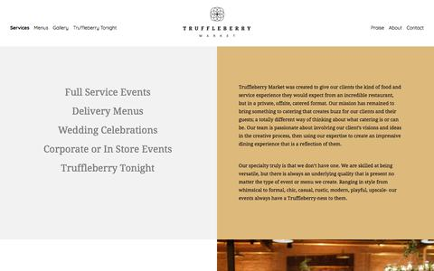 Screenshot of Services Page truffleberrymarket.com - Truffleberry Market - Services - Social, Wedding, and Corporate Catering - captured Oct. 4, 2017