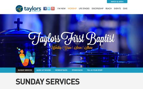 Screenshot of Services Page taylorsfbc.org - Sunday Services - Taylors First Baptist Church - captured Oct. 7, 2014