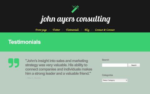 Screenshot of Testimonials Page johnayers.com - Testimonials - John Ayers > Creative Strategist | Innovative TechnologistJohn Ayers > Creative Strategist | Innovative Technologist - captured Oct. 6, 2014