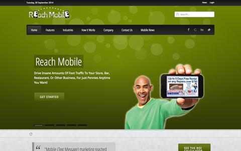 Screenshot of Home Page reach-mobile.com - Reach Mobile – SMS Marketing - The Text Message Marketing Company - captured Sept. 30, 2014