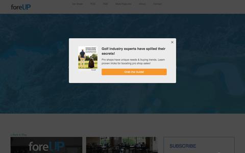 Screenshot of Blog foreupgolf.com - foreUP Golf Management Blog and Resources - captured July 22, 2019