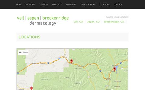 Screenshot of Locations Page vaildermatology.com - Vail Dermatology | Aspen Dermatology | Breckenridge Dermatology Vail CO | Aspen CO - captured Jan. 10, 2016