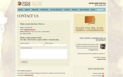 Screenshot of Contact Page timeforcake.com - Contact Our Denver Web Design Company Today | 970-668-0709 - captured Sept. 24, 2014