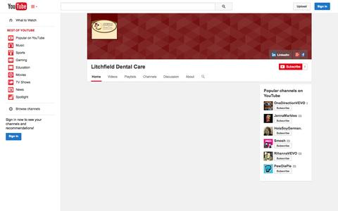 Screenshot of YouTube Page youtube.com - Litchfield Dental Care  - YouTube - captured Oct. 25, 2014