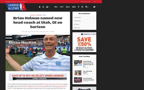 Screenshot of laxallstars.com - Brian Holman named new Head Coach at Utah, NCAA DI on horizon - captured July 14, 2016
