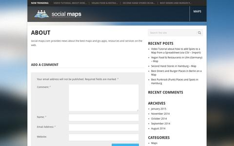 Screenshot of About Page social-maps.com - About | Social Maps - Resource for Maps, GIS & Web Catography - captured April 22, 2016