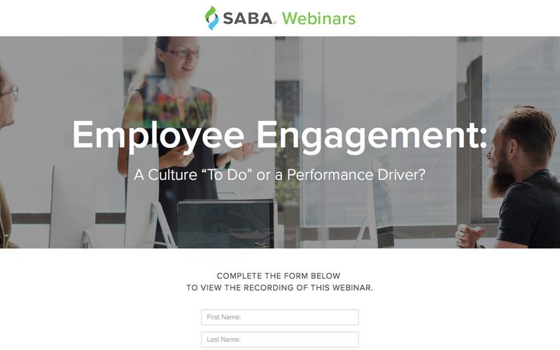 """SABA Webinar - Employee Engagement: A Culture """"To Do"""" or a Performance Driver?"""