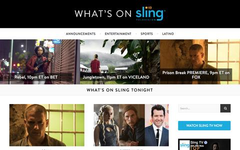 Screenshot of Blog sling.com - What's On Sling - Sports, Shows and Movies on Sling TV Tonight - captured April 4, 2017