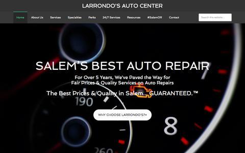 Screenshot of Home Page larrondosautocenter.com - Larrondo's Auto Center - The Best Prices & Quality in Salem - captured Jan. 23, 2015