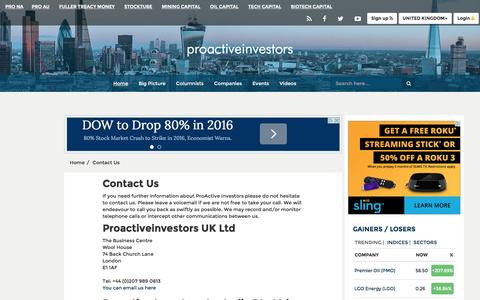 Screenshot of Contact Page proactiveinvestors.co.uk - Proactive Investors Limited - Leading source of Financial News, Investor Forums, CEO Interviews, Financial Columnists, Stock Information - Contact Us - captured Jan. 13, 2016