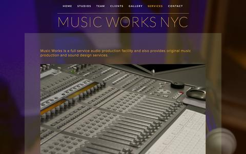 Screenshot of Services Page musicworksnyc.com - Services — MUSIC WORKS NYC - captured Nov. 5, 2014