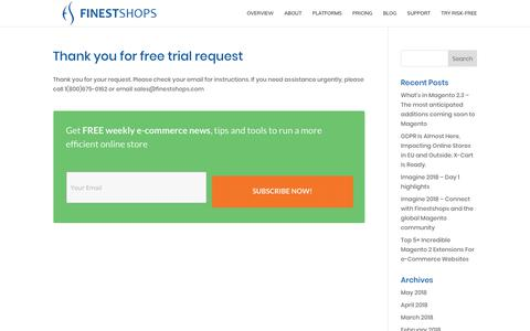 Screenshot of FAQ Page Trial Page finestshops.com - Thank you for free trial request - FinestShops - E-commerce optimization and management for Magento, X-Cart and WooCommerce Shopping Carts - captured May 31, 2018