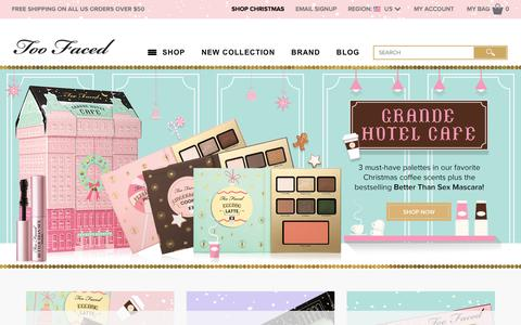 Screenshot of Home Page toofaced.com - Too Faced: Makeup, Cosmetics & Beauty Products Online - Too Faced - captured Nov. 24, 2016