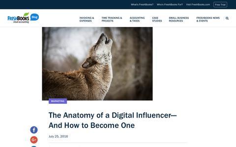 Screenshot of Blog freshbooks.com - The Anatomy of a Digital Influencer—And How to Become One | FreshBooks Blog - captured Dec. 5, 2017