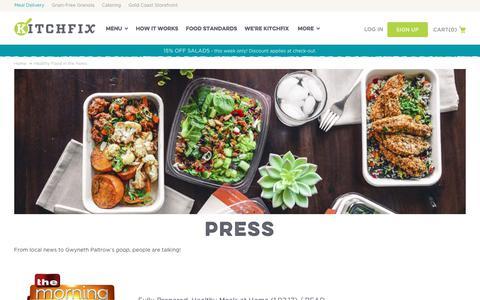 Screenshot of Press Page kitchfix.com - Kitchfix Foods -  Healthy Food in the News  - Kitchfix - captured June 9, 2017