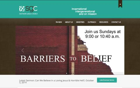Screenshot of Home Page sgc.org - Southern Gables Church | Building a community of Christ Followers to reach our world, locally and globally, for Jesus Christ - captured Oct. 7, 2014