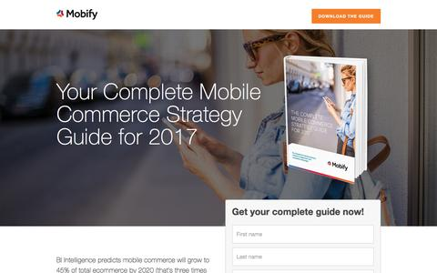Screenshot of Landing Page mobify.com - The Complete Mobile Commerce Strategy Guide for 2017 - captured April 26, 2017