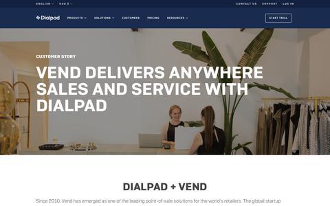 Vend Works From Anywhere   Dialpad   Dialpad
