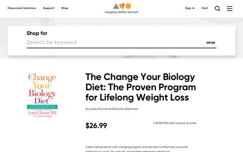 Order The Change Your Biology Diet: The Proven Program for Lifelong Weight Loss, ISBN: 0544535758 | HMH