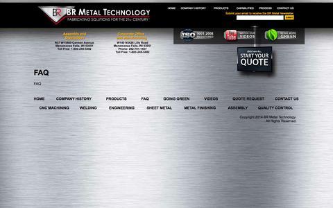 Screenshot of FAQ Page brmetal.com - Metal Fabrication FAQ   Custom Metal Manufacturing   Metal Fabrication Services     BR Metal Technologies for Fabricating Solutions - captured Oct. 4, 2014