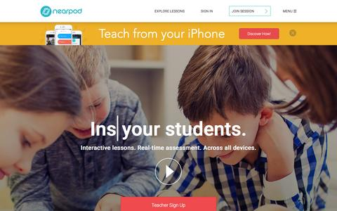 Screenshot of Home Page nearpod.com - Nearpod: Create, Engage, Assess through Mobile Devices. | Interactive Lessons | Mobile Learning | Apps for Education | iPads in the Classroom - captured Jan. 11, 2016