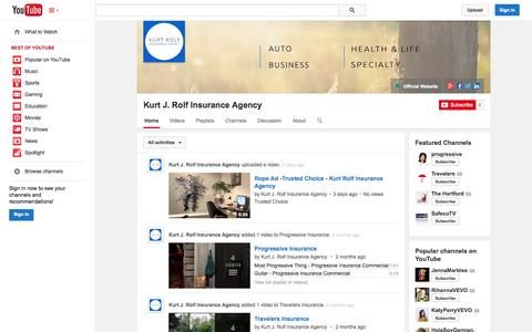 Screenshot of YouTube Page youtube.com - Kurt J. Rolf Insurance Agency  - YouTube - captured Nov. 3, 2014