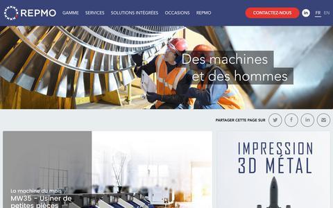 Screenshot of Home Page repmo.fr - Repmo, Machines-outils, impression 3D Métal, Tournage, Fraisage, Électroérosion, Mesure, Rectification - captured March 17, 2018