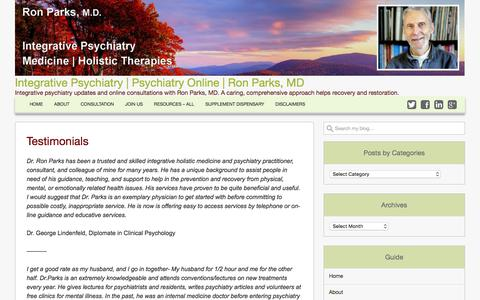 Screenshot of Testimonials Page ronparksmd.com - Testimonials - Integrative Psychiatry | Psychiatry Online | Ron Parks, MD - captured July 2, 2018