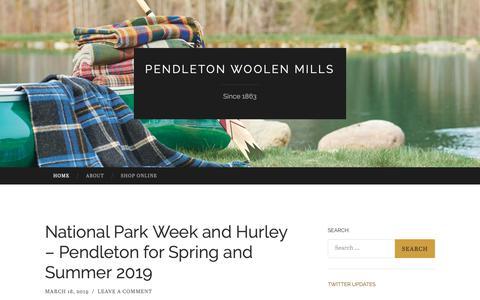 Screenshot of Blog pendleton-usa.com - Pendleton Woolen Mills | Since 1863 - captured March 21, 2019