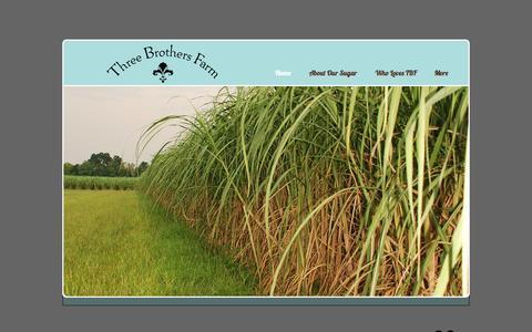 Screenshot of Home Page threebrothersfarm.com - Three Brothers Farm Raw Sugar - captured Sept. 4, 2015
