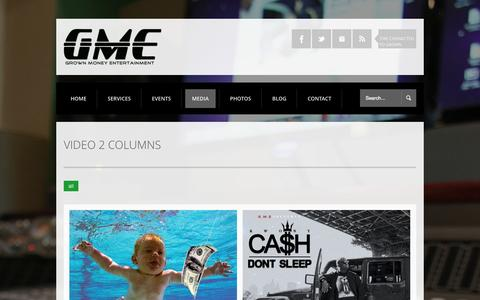 Screenshot of Press Page grownmoneyentertainment.com - VIDEO 2 COLUMNS - Grown Money Entertainment > Record Label > Branding > Promotions Grown Money Entertainment > Record Label > Branding > Promotions - captured Oct. 3, 2014