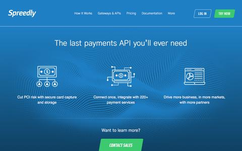 Screenshot of Home Page spreedly.com - Spreedly - The Last Payments API You'll Ever Need - captured June 1, 2018