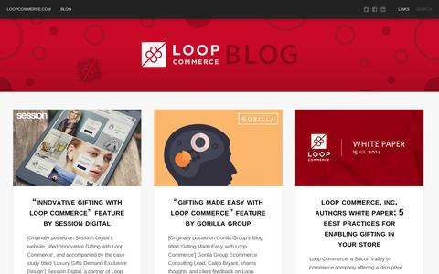 Screenshot of Blog loopcommerce.com - Loop Commerce Blog - captured Sept. 10, 2014