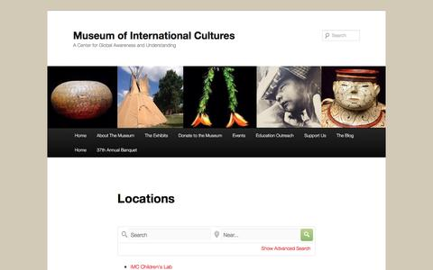 Screenshot of Locations Page internationalmuseumofcultures.org - Locations | Museum of International Cultures - captured June 8, 2017