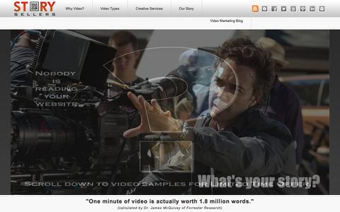 Screenshot of Home Page storysellers.com - Online Video Marketing - Content Marketing and Video Production serving Santa Rosa, San Francisco and Los Angeles - captured Jan. 26, 2015