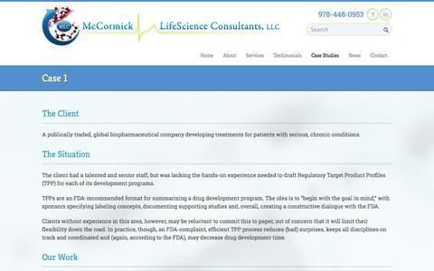 Screenshot of Case Studies Page mccormicklifescience.com - Case 1   McCormick LifeScience Consultants, LLCMcCormick LifeScience Consultants, LLC - captured Oct. 27, 2014