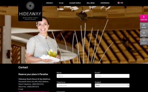 Screenshot of Contact Page hideawaybeachmaldives.com - CONTACT - HIDEAWAY BEACH RESORT & SPA | LUXURY RESORTS IN MALDIVES – hideawaybeachmaldives.com – Hideaway Beach Resort & Spa is an exclusive luxury resort located in the North Maldives. Experience total immersion into wellbeing, and delight in th - captured Oct. 27, 2014